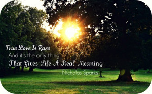 nicholas sparks, quotes, sayings, love, relationships, true, trust