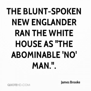 ... New Englander ran the White House as