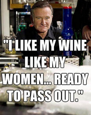 ... quotes from Robin Williams , Robin Williams , Robin Williams quotes