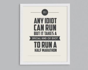 Half-Marathon Training: Any Idiot Can Run