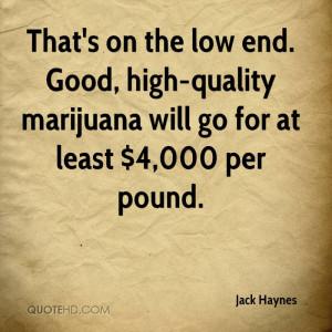 Good Quotes About Marijuana