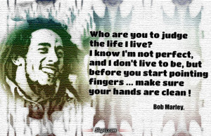 Who are you to judge the life I live | Quotes on Slapix.com