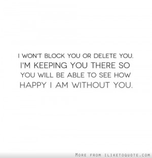 I am happy without you quotes