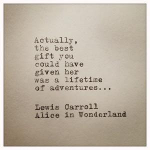 Alice In Wonderland Quotes Alice in wonderland hand typed