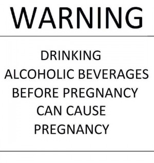 Warning Drinking Alcoholic Beverages Before Pregnancy Can Cause ...