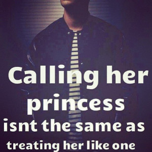 If shes your princess then shes training to be your queen.. Because no ...