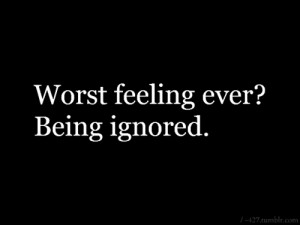 Funny Quotes About Being Ignored