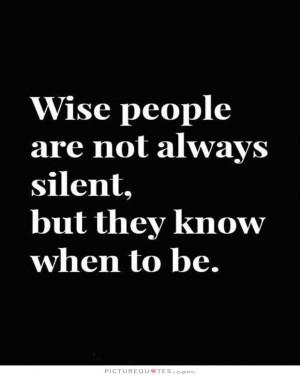 Wise Quotes Wisdom Quotes Silent Quotes