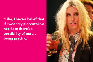 Dumb Celebrity Quotes – Kesha