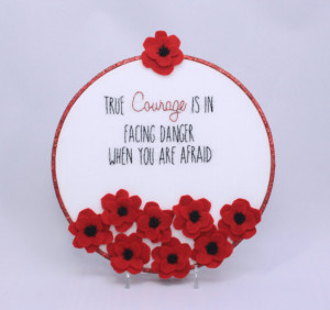 Wizard of Oz Courage Quote Hand embroidered with Felt Poppies in an 8 ...