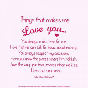 things that makes me love you you always make time for me i love that ...