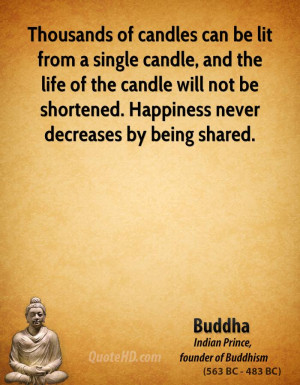 ... candle and the life of the candle Buddha Quotes Happiness Candles