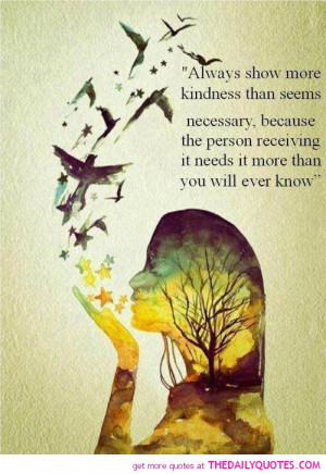show-kindness-quote-nice-sayings-quotes-pictures-pics.jpg