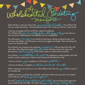The Wholehearted Parenting Manifesto —by Brené Brown