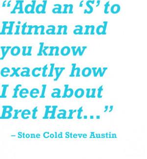 ... Austin turns the tables on Bret Hart as referee Ken Shamrock looks on