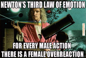 Funny memes – [Newton's third law of emotion]