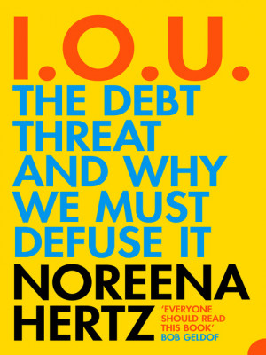 IOU eBook The Debt Threat and Why We Must Defuse It