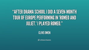 After drama school I did a seven-month tour of Europe performing in ...