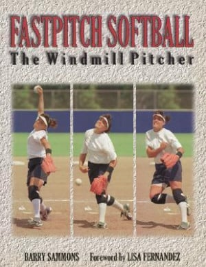 "... ""Fastpitch Softball: The Windmill Pitcher"" as Want to Read"