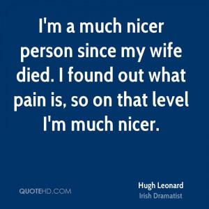 hugh-leonard-hugh-leonard-im-a-much-nicer-person-since-my-wife-died-i ...