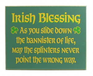 ... of Life,May the splinters Never Point the Wrong Way ~ Blessing Quote