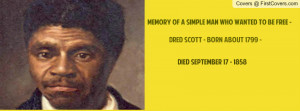 Quotes by Dred Scott