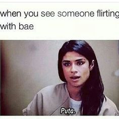 When you see someone flirting with bae. Puta. #latinas More