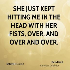 David Gest - She just kept hitting me in the head with her fists, over ...