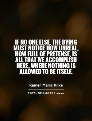 ... accomplish here, where nothing is allowed to be itself. Picture Quote