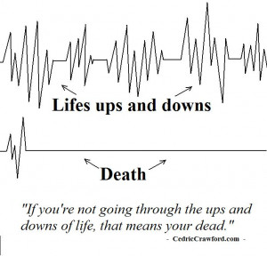 Life's Ups and Downs