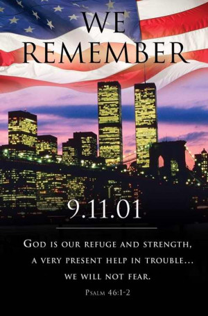 September 11, 2001: We Remember, May We Never Forget!