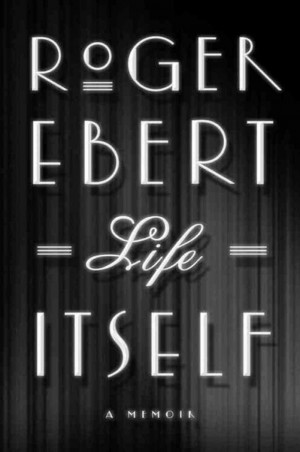 Roger Ebert: A Critic Reflects On 'Life Itself'