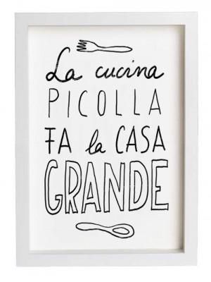"really love this old Italian saying, ""La cucina piccola fa la casa ..."