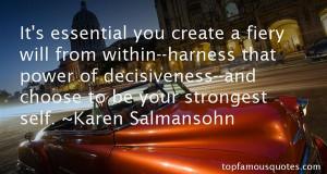 Favorite Karen Salmansohn Quotes