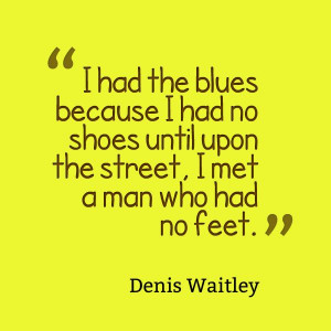 Quote by Denis Waitley! #footcare