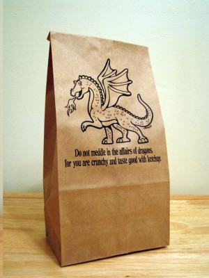 DRAGON Lunch Bags - with humorous quote - (paper bags,party ...