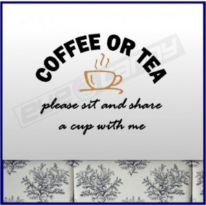 Coffee Or Tea Kitchen Wall Quotes Decals Words Lettering Removable