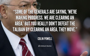 quote-Colin-Powell-some-of-the-generals-are-saying-were-47084.png