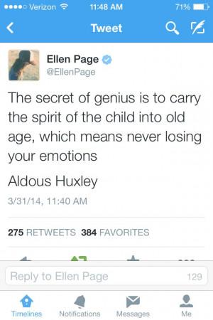 Ellen Page. Quoting Aldous Huxley.