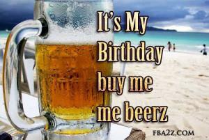 Happy Birthday Beer Quotes Happy birthday fun facebook
