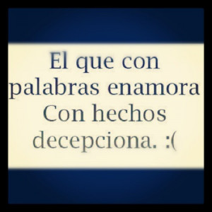 life #quotes #sayings #disappoinment #Spanish #love