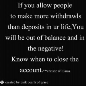 Emotional Bank Account...most difficult thing for many to know...when ...