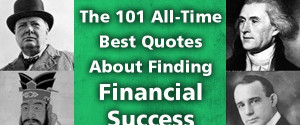 The 101 All-Time Best Quotes About Finding Financial Success will be ...