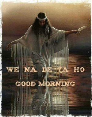 Native American Morning Quotes. QuotesGram