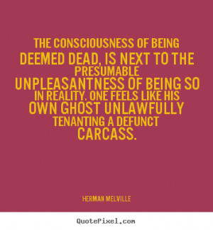 ... being deemed dead, is next to the presumable.. - Inspirational sayings
