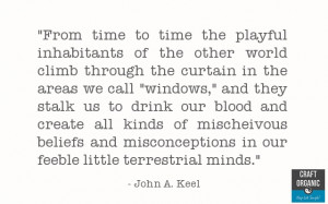 John Keel Quote - Other Worlds