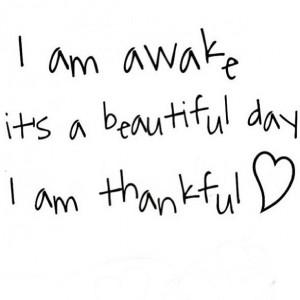 Am Beautiful Quotes Tumblr I am awake, it's a beautiful