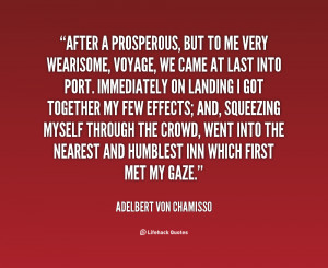 quote Adelbert von Chamisso after a prosperous but to me very 53173