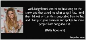 More Delta Goodrem Quotes