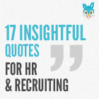 17 Insightful Quotes for Recruiters & HR Professionals